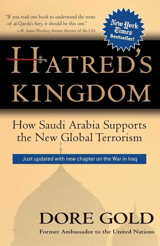 Hatred's Kingdom: How Saudi Arabia Supports New Global Terrorism als Taschenbuch
