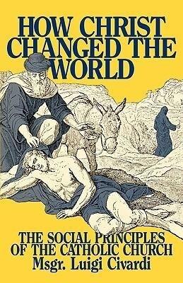How Christ Changed the World als Taschenbuch