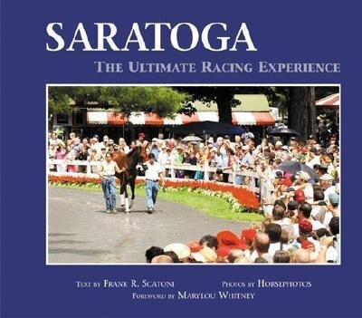 Saratoga: The Ultimate Racing Experience als Buch