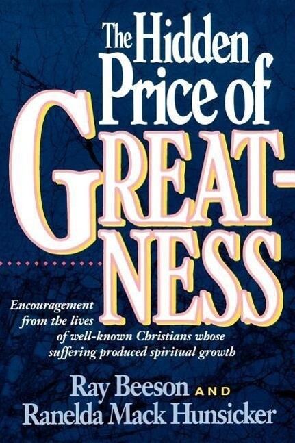 The Hidden Price of Greatness als Taschenbuch