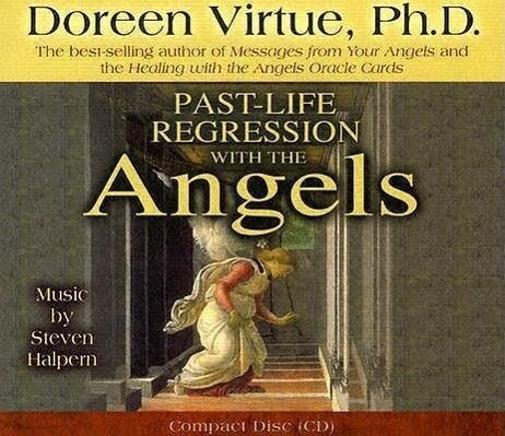 Past-Life Regression with the Angels als Hörbuch