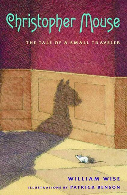 Christopher Mouse: The Tale of a Small Traveler als Buch