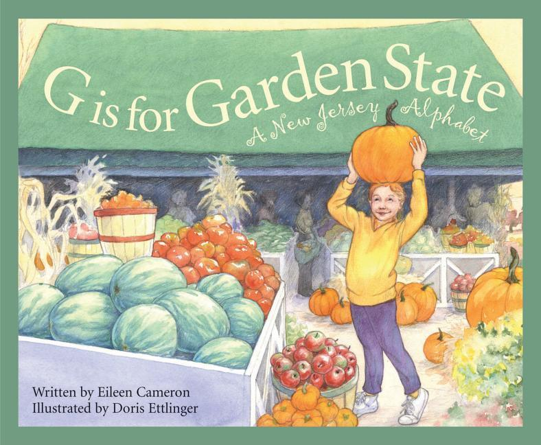 G Is for Garden State: A New Jersey Alphabet als Buch