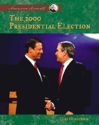 2000 Presidential Election als Buch