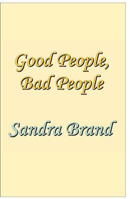 Good People, Bad People als Taschenbuch