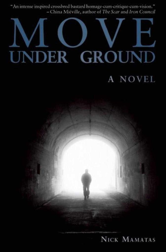 Move Under Ground als Buch