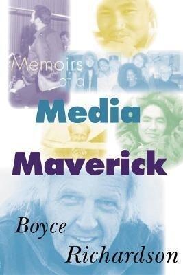 Memoirs of a Media Maverick als Taschenbuch