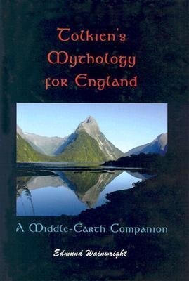 Tolkien's Mythology for England: A Middle-Earth Companion als Buch