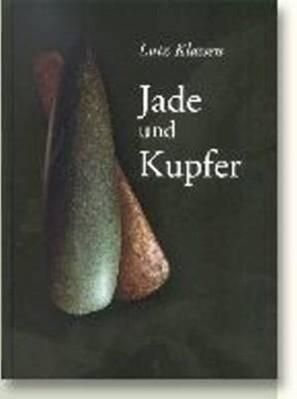Jade Und Kupfe als Buch