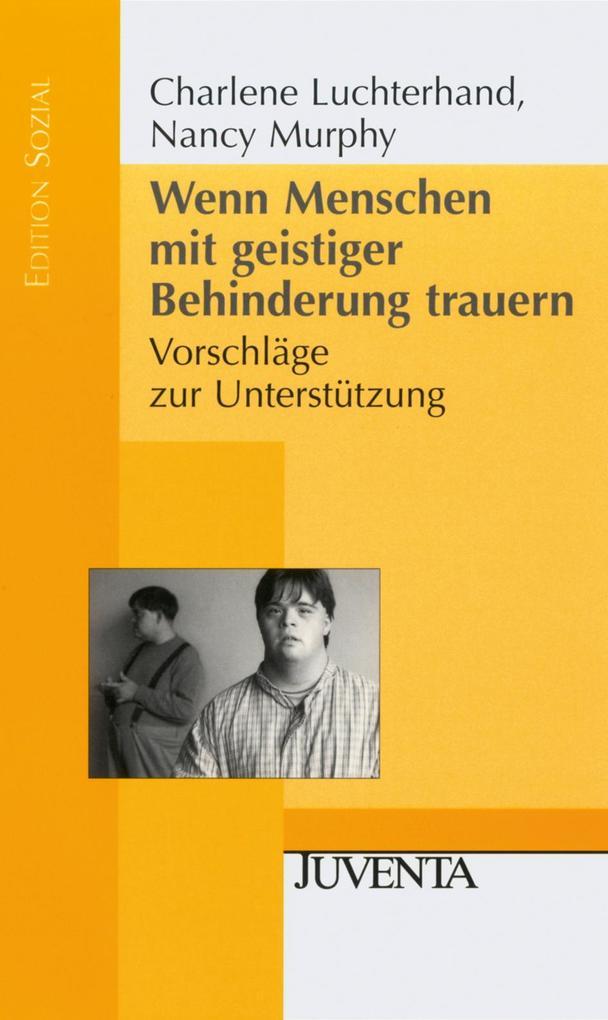 Wenn Menschen mit geistiger Behinderung trauern. als Buch