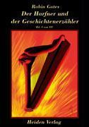 Der Hafner und der Geschichtenerzähler Bd. I von III als Buch