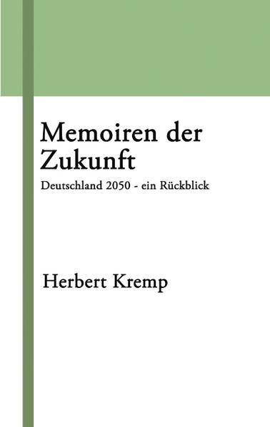 Memoiren der Zukunft als Buch