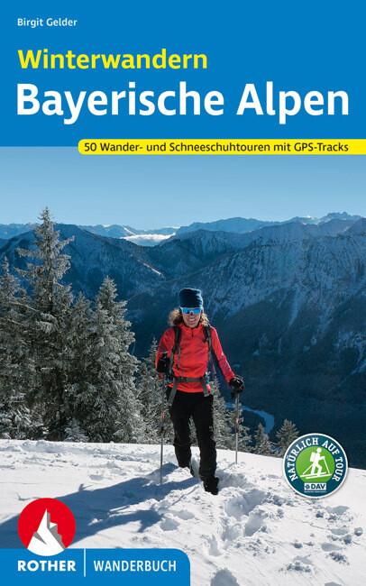 Winterwandern Bayerische Alpen als Taschenbuch