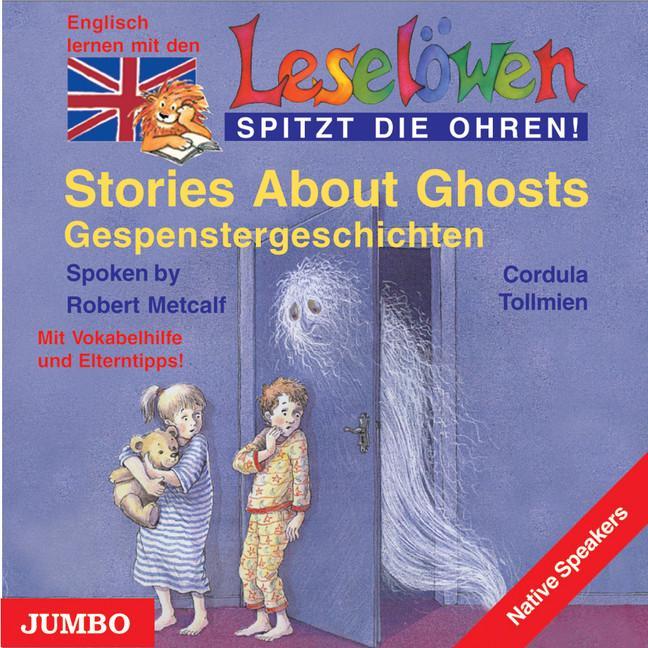 Leselöwen spitzt die Ohren. Stories about ghosts. CD als Hörbuch