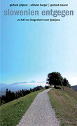 Slowenien entgegen