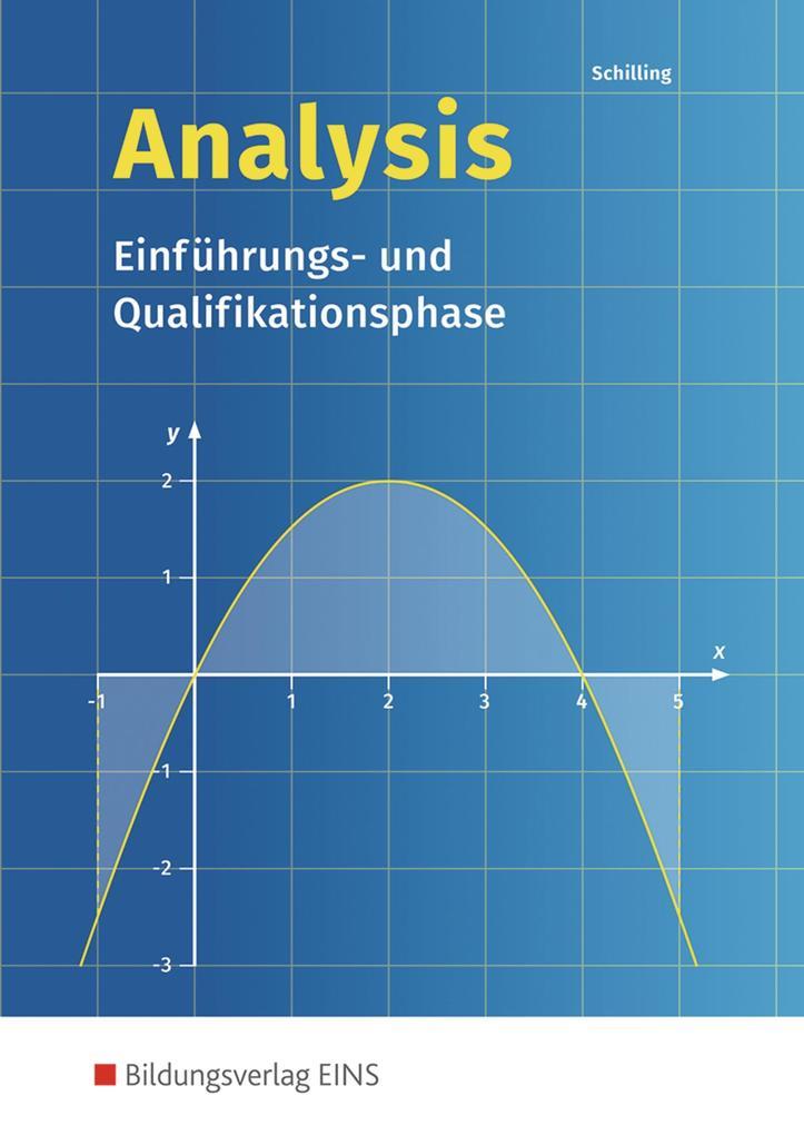 Analysis. Einführungs- und Qualifikationsphase: Schülerband als Buch
