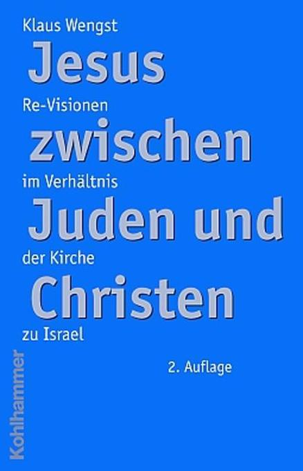Jesus zwischen Juden und Christen als Buch