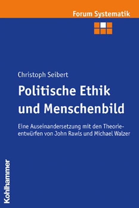 Politische Ethik und Menschenbild als Buch
