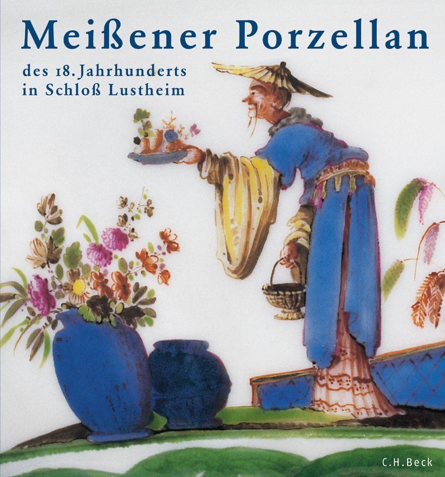 Meissener Porzellan des 18. Jahrhunderts als Buch