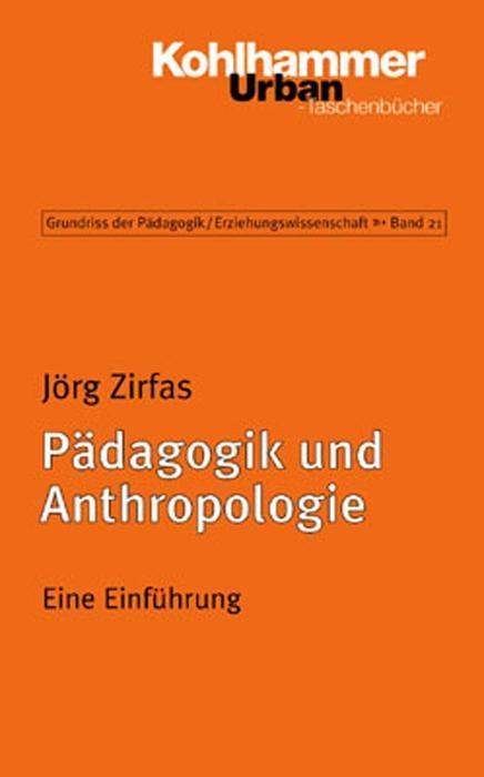 Pädagogik und Anthropologie als Taschenbuch