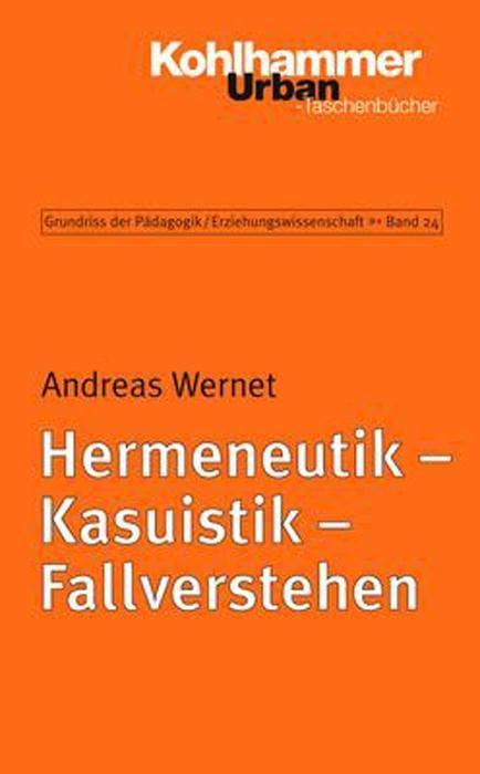 Hermeneutik - Kasuistik - Fallverstehen als Taschenbuch