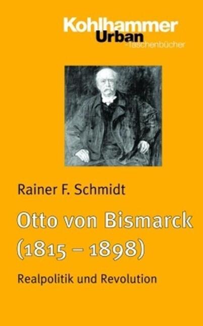 Otto von Bismarck (1815 - 1898) als Taschenbuch
