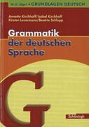 Grundlagen Deutsch. Grammatik der deutschen Sprache. RSR 2006