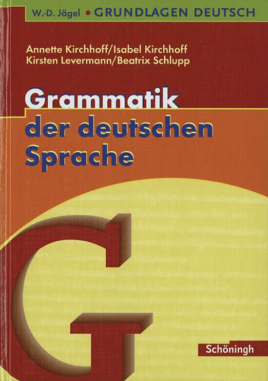 Grundlagen Deutsch. Grammatik der deutschen Sprache. RSR 2006 als Buch