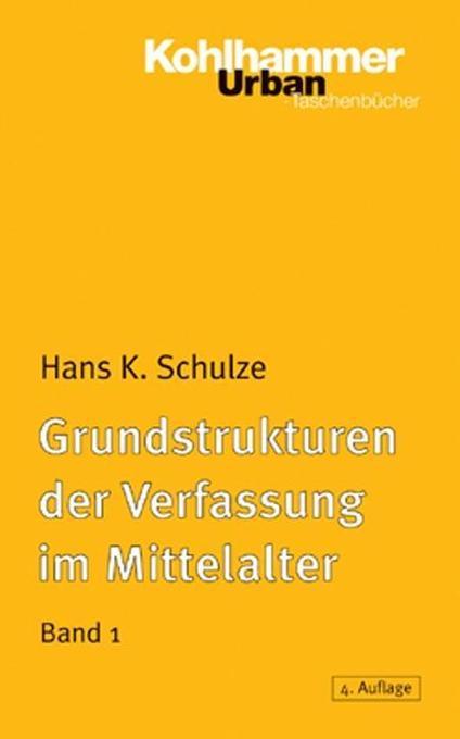 Grundstrukturen der Verfassung im Mittelalter 1 als Taschenbuch
