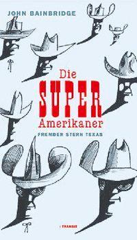 Die Super-Amerikaner als Buch (gebunden)