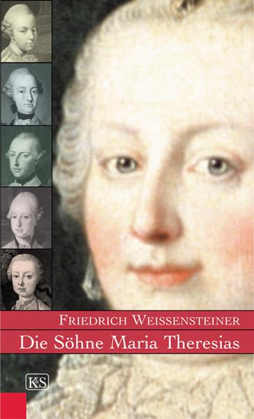 Die Söhne Maria Theresias als Buch