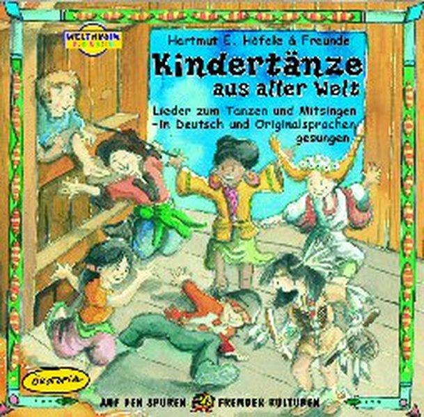 Kindertänze aus aller Welt. CD als Hörbuch
