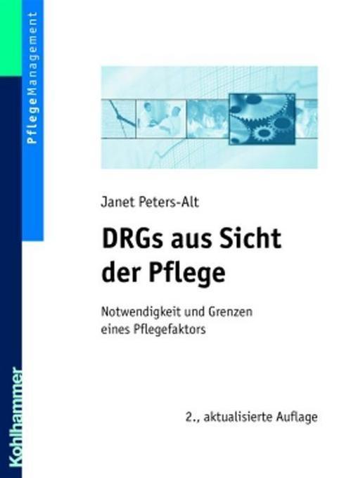 DRGs aus Sicht der Pflege als Buch