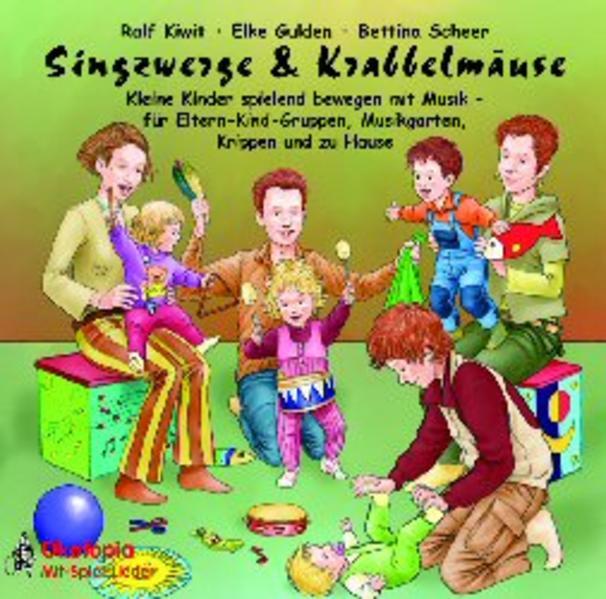 Singzwerge & Krabbelmäuse. CD als Hörbuch