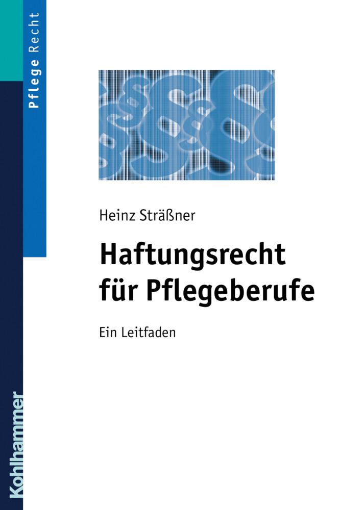 Haftungsrecht für Pflegeberufe als Buch
