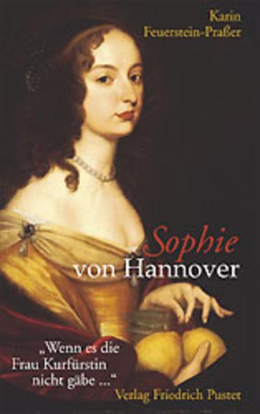 Sophie von Hannover. (1630 - 1714) als Buch
