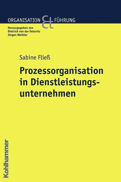 Prozessorganisation in Dienstleistungsunternehmen als Buch