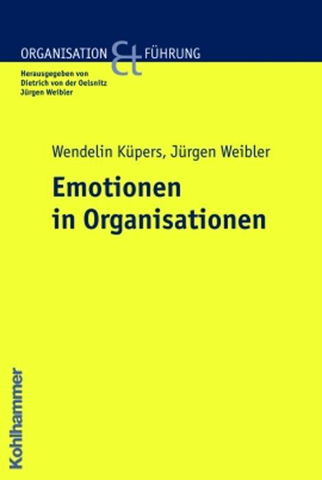 Emotionen in Organisationen als Buch