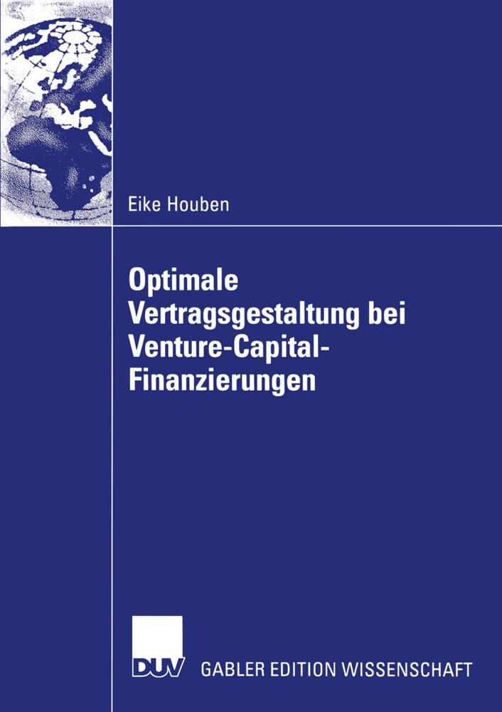 Optimale Vertragsgestaltung bei Venture-Capital-Finanzierungen als Buch