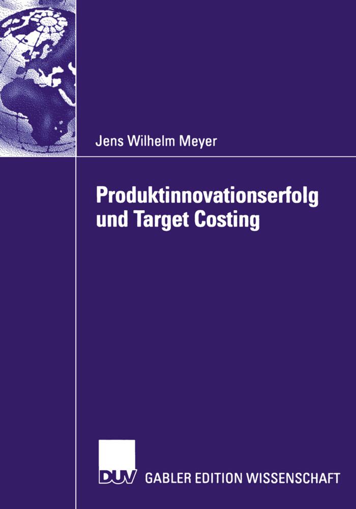Produktinnovationserfolg und Target Costing als Buch