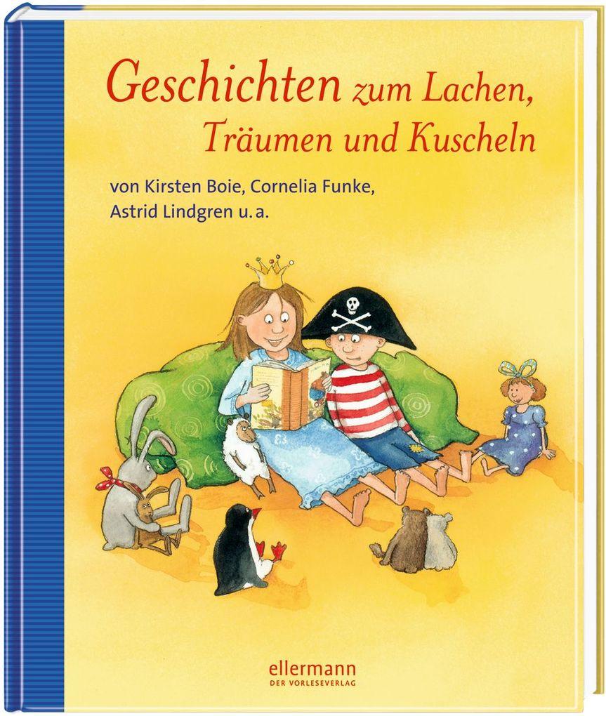 Geschichten zum Lachen, Träumen und Kuscheln als Buch
