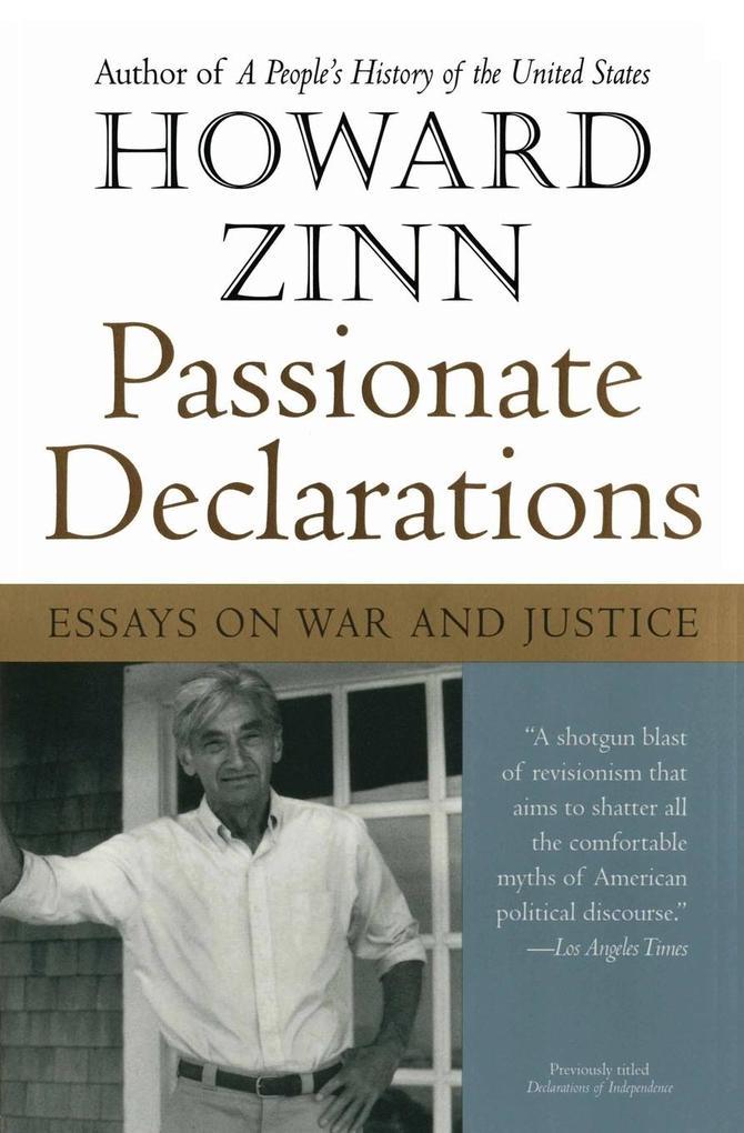 Passionate Declarations: Essays on War and Justice als Taschenbuch