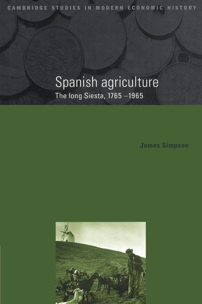 Spanish Agriculture als Buch