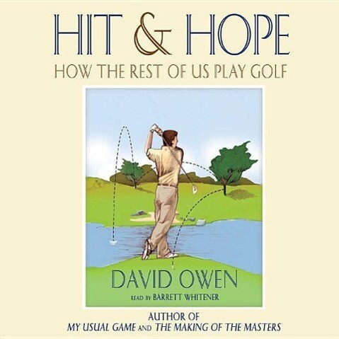 Hit and Hope: How the Rest of Us Play Golf als Hörbuch