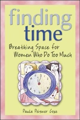 Finding Time, 3e: Breathing Space for Women Who Do Too Much als Taschenbuch