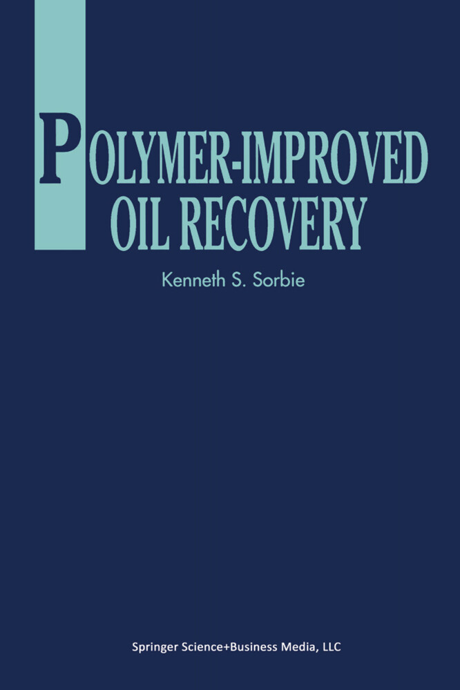 Polymer-Improved Oil Recovery als Buch