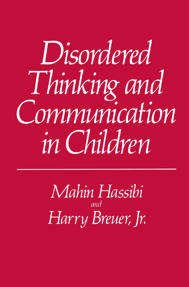 Disordered Thinking and Communication in Children als Buch