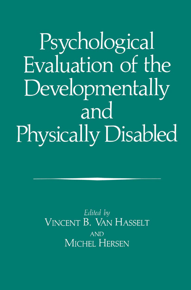 Psychological Evaluation of the Developmentally and Physically Disabled als Buch