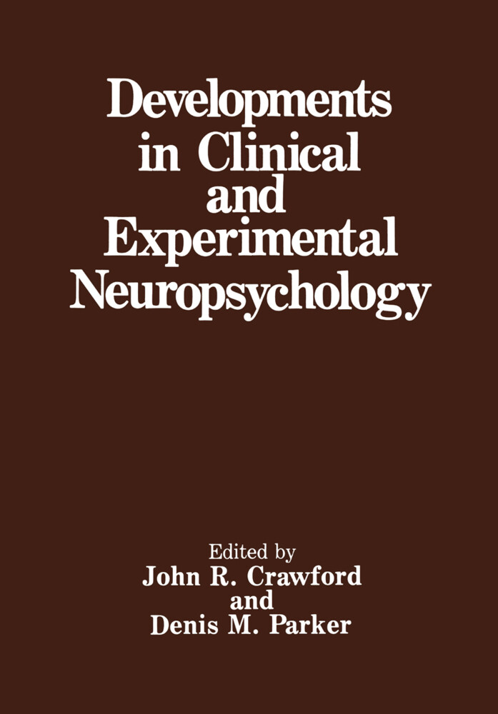 Developments in Clinical and Experimental Neuropsychology als Buch