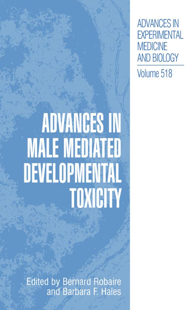 Advances in Male Mediated Developmental Toxicity als Buch